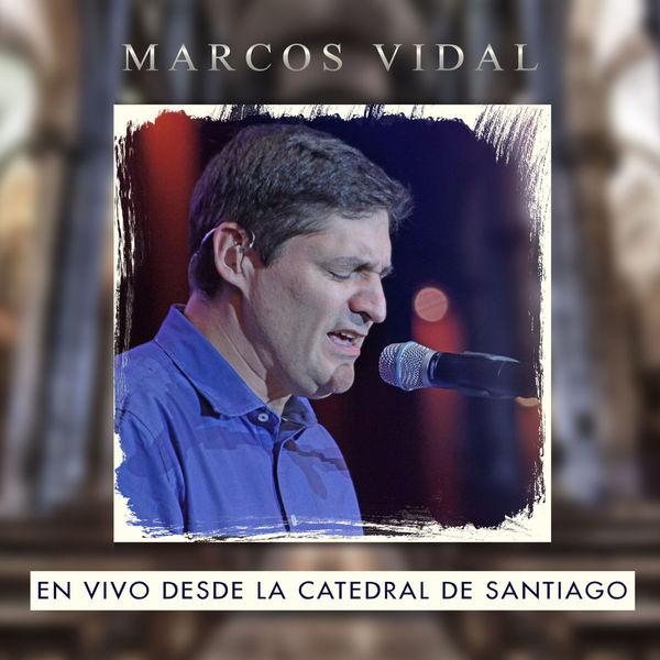 Marcos Vidal  (Catedral de Santiago - En Vivo) Marcos10