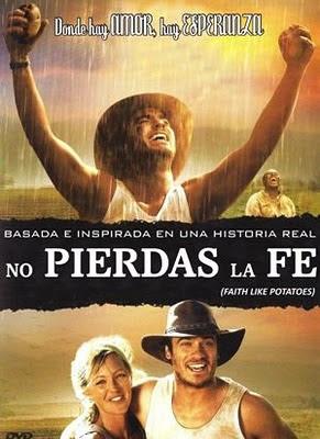 Confianza en la cosecha / Faith Like Potatoes Nopier10
