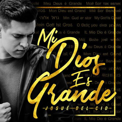 Josue del Cid  (Mi Dios Es Grande) Álbum 2017 Untitl13