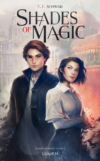 Shades Of Magic - Tome 1: A Darker Shade Of Magic de V.E Schwab 18342810