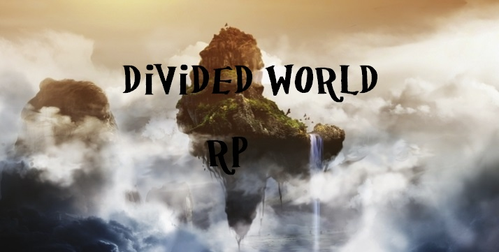 Divided World RP