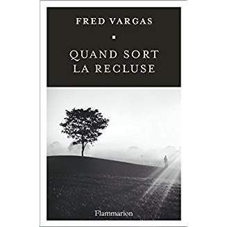 [Vargas, Fred] Commissaire Adamsberg - Tome 9 : Quand sort la recluse Aaa18