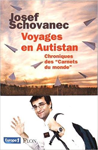 [Schovanec, Josef] Voyages en Autistan – Chroniques des « Carnets du monde » Aaa19