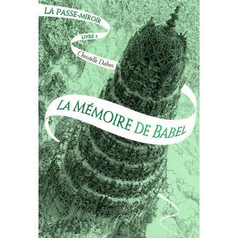 [Dabos, Christelle] La passe-miroir – Tome 3 : La mémoire de Babel Aaa23