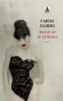 [Zalberg, Carole] Mort et vie de Lili Riviera 97823310