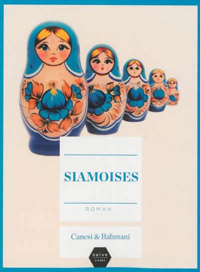 [Canesi, Michel et Rahmani, Jamil] Siamoises 97823510