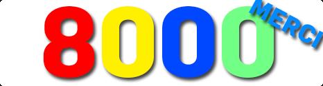 Bienvenue au 8000ème membre et merci au 7999 autres 13951711