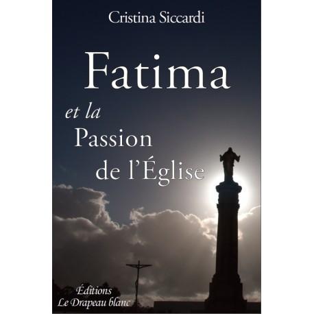 Fatima et la Passion de l'Eglise : un nouveau livre sur Fatima. Fatima10