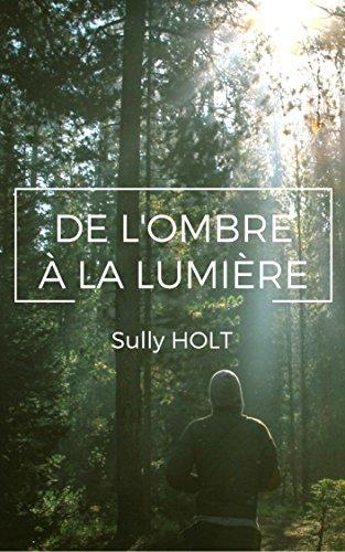 HOLT Sully - De l'ombre à la lumière 514ydr10