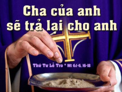 Thứ Tư Lễ Tro Năm A - (01.03.2017) Suy Niệm Lời Chúa Letro-11