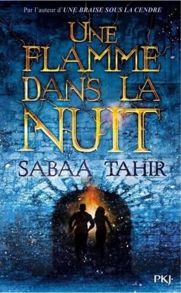 [Tahir, Sabaa] Une braise sous la cendre - Tome 2: Une flamme dans la nuit Img_0011