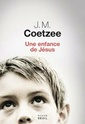 [Coetzee, J. M.] Une enfance de Jésus Coetze10