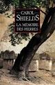 [Shields, Carol]  La Mémoire des pierres Poster10