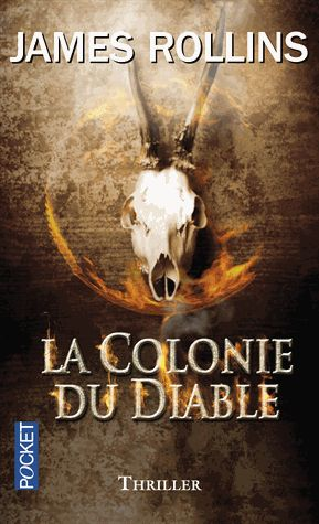 La colonie du Diable de James Rollins 97502610