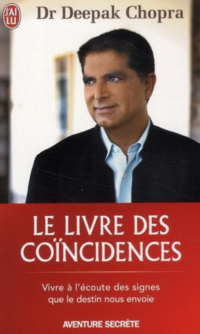 livre - Le Livre des Coincidences-Dr Deepack Chopra 97822910