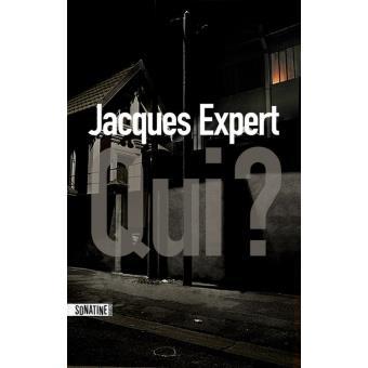 [Expert, Jacques] Qui? 1540-011