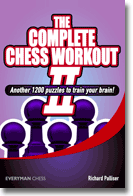 The Complete Chess Workout - Palliser Comple11
