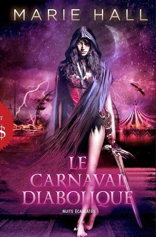 NUITS ECARLATES (Tome 01) LE CARNAVAL DIABOLIQUE de Marie Hall  Nuits-10
