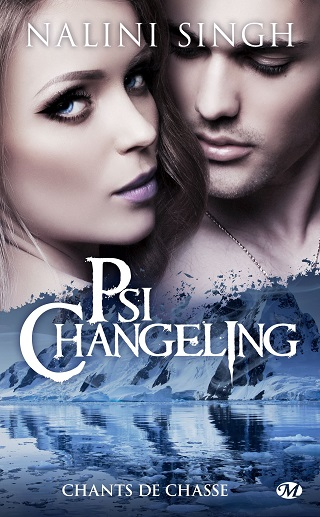 PSI CHANGELING (Tome HS) CHANTS DE CHASSE de Nalini Singh Psi-ch16