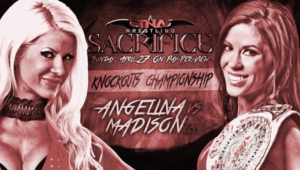 [Compétition] Premiers matchs annoncés pour TNA Sacrifice  5510