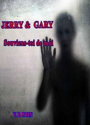 PRIN V.D - Tome 6 - Jerry & Gary : Souviens-toi de moi Sans_t10