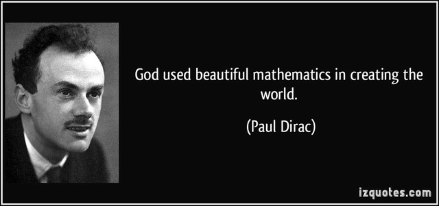 Dirac, God is a mathematician Quote-13
