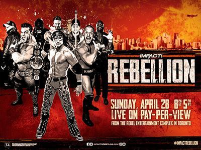 [Résultats] Impact Wrestling Rebellion du 28/04/2019  Impact14