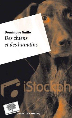 Des chiens et des humains - Dominique Guillo (livre) 41x33i10