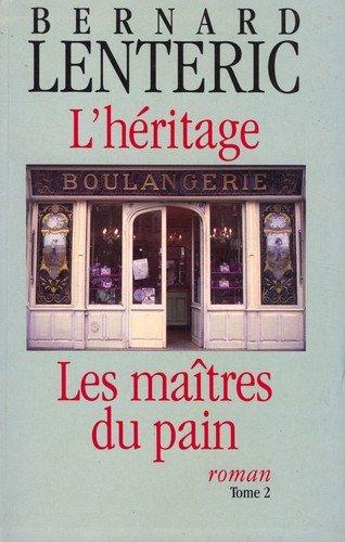 [Lenteric, Bernard] Les maîtres du pain - Tomes 1 & 2 L_heri10