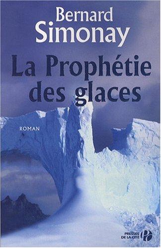 [Simonay, Bernard] La prophétie des glaces Phope10