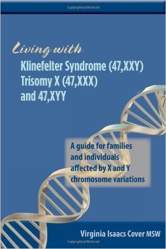 Living with Klinefelter Syndrome (47,XXY) Trisomy X (47,XXX) and 47,XYY de Virginia Isaacs Cover (Auteur) 41ug3c10