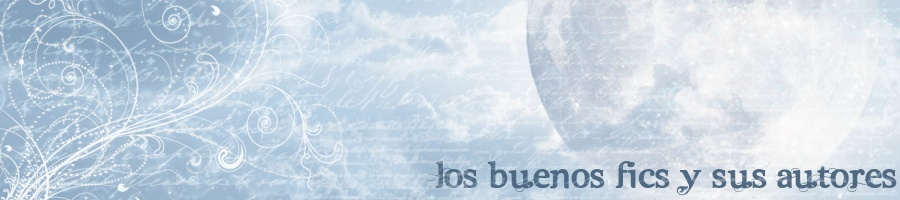 Los Buenos Fics y sus Autores
