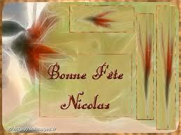 """**  """"Bonne Fête aux Nicolas  !""""  ** Bonne_10"""