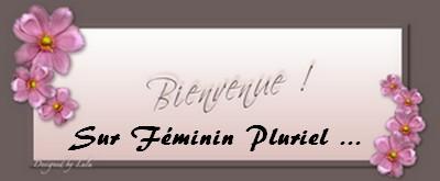 Féminin Pluriel  - Page 2 Bienve12