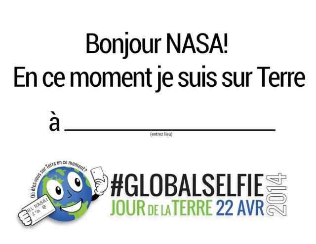 22 avril 2014 - Journée de la Terre / #Earthday - faites un GlobalSelfie avec la NASA Gs_sig10