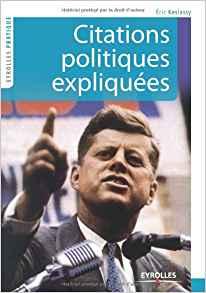 Citations politiques expliquées, par Eric Keslassy Citati10