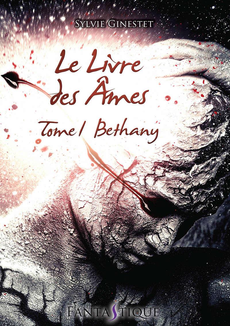 [Ginestet, Sylvie] Le Livre des Âmes – Tome 1 : Bethany Lelivr10