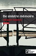 DE SINISTRE MEMOIRE de Jacques Saussey De_sin10