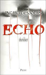 ECHO d'Ingrid Desjours Echo_b10