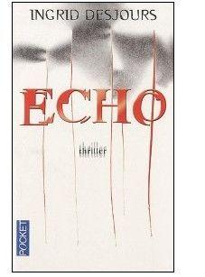 ECHO d'Ingrid Desjours Echoo_10