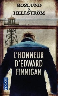 GRENS ET SUNDKVIST (Tome 3) L'HONNEUR D'EDWARD FINNIGAN d'Anders Roslund et Börge Hellström L-honn10