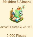 Machine à Aimant Fantaisie Sans_342