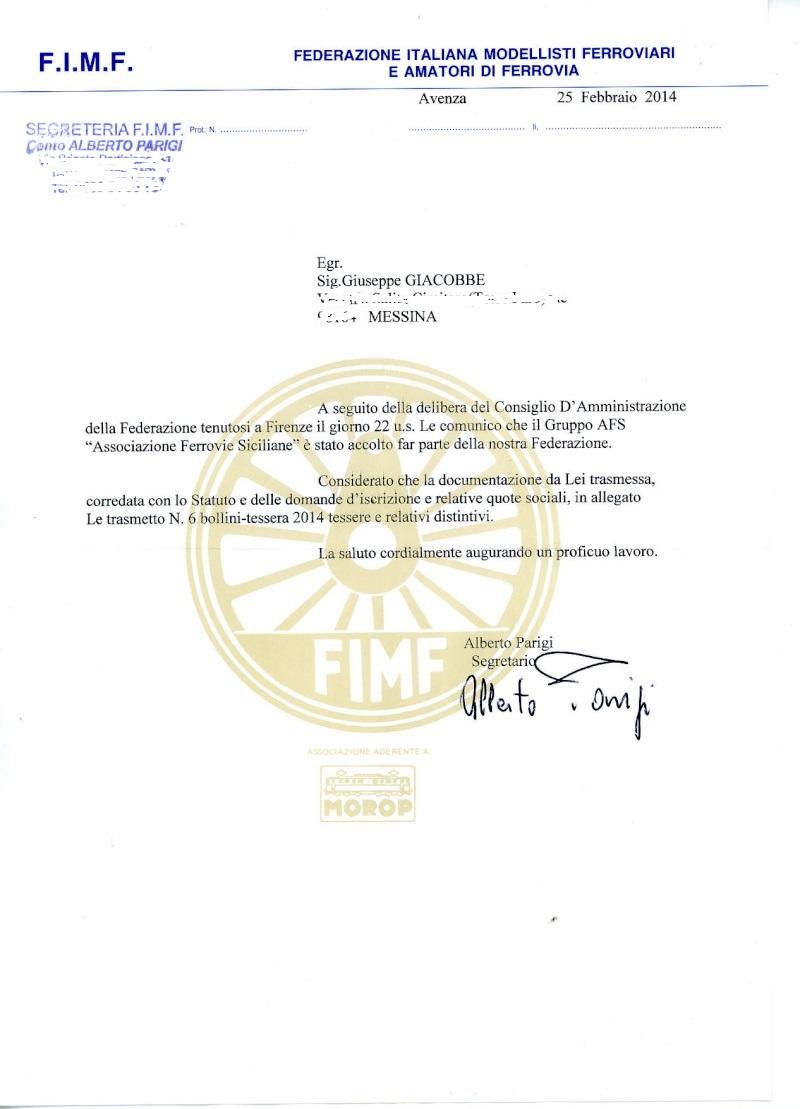 da febbraio 2014 l'AFS è Socia della FIMF (Federazione Italiana Modellisti Ferroviari e Amici della Ferrovia) Fimf310