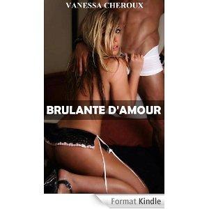 BRULANTE D'AMOUR de Vanessa Cheroux 419gbv10