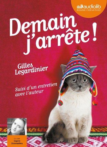DEMAIN J'ARRETE de Gilles Legardinier 51c6d110