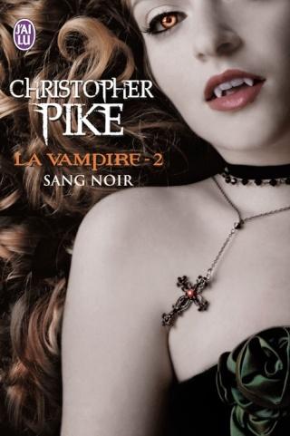 LA VAMPIRE (Tome 2) SANG NOIR de Christopher Pike La-vam10