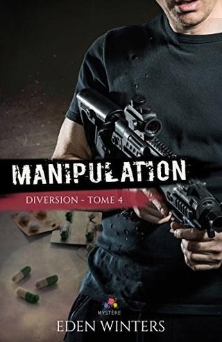 Diversion T4 : Manipulation - Eden Winters 51nnh410
