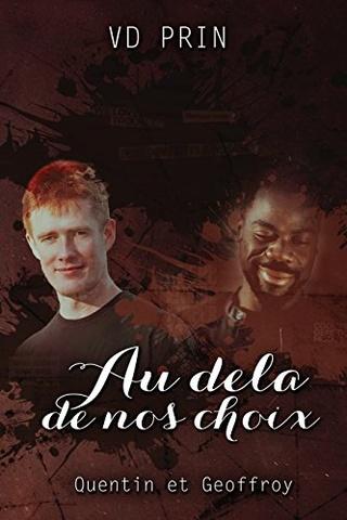 Les Olympes T2 : Quentin & Geoffroy : Au-delà de nos choix  -  V.D PRIN  51ve8u10