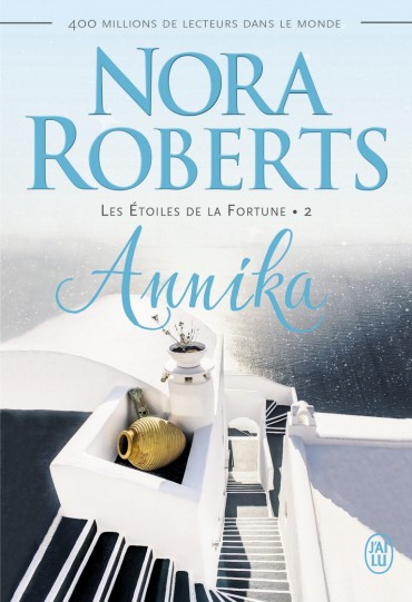 ROBERTS Nora - LES ÉTOILES DE LA FORTUNE - Tome 2 : Annika  Annika10
