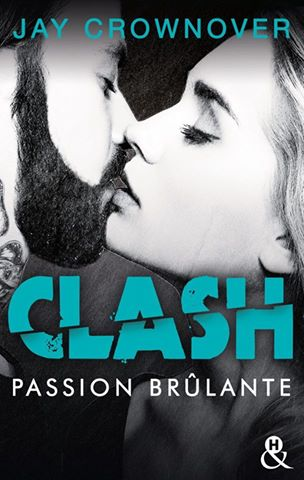 CROWNOVER Jay - CLASH - Tome 1 : Passion brûlante Clash10